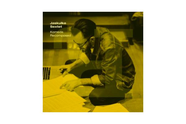 Jaskułke Sextet – Komeda Recomposed [Recenzja]