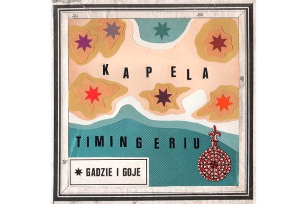 Kapela Timingeriu – Gadzie i Goje [RECENZJA]