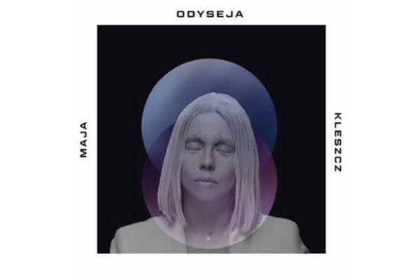 Maja Kleszcz – Odyseja [RECENZJA]