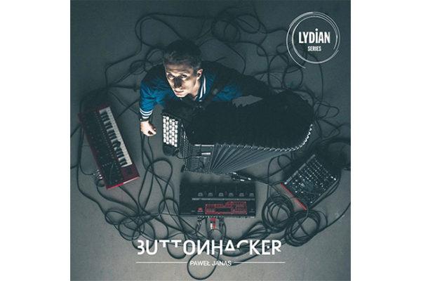 Paweł Janas – Buttonhacker [RECENZJA]