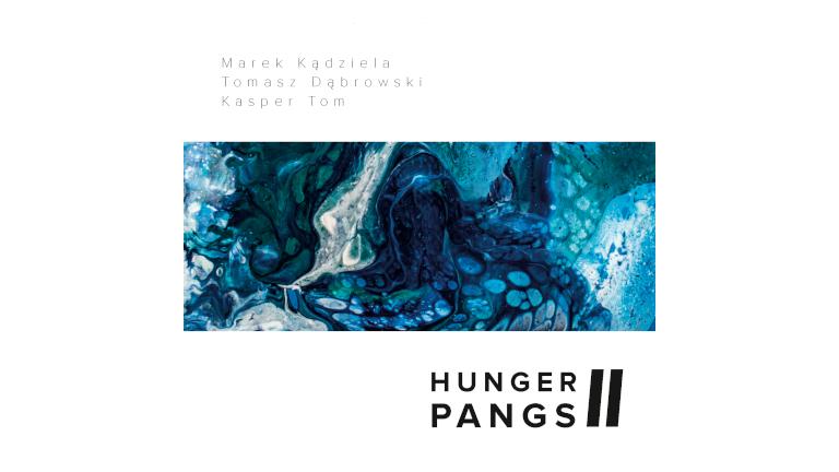 Hunger Pangs – II [OPIS, RECENZJA]